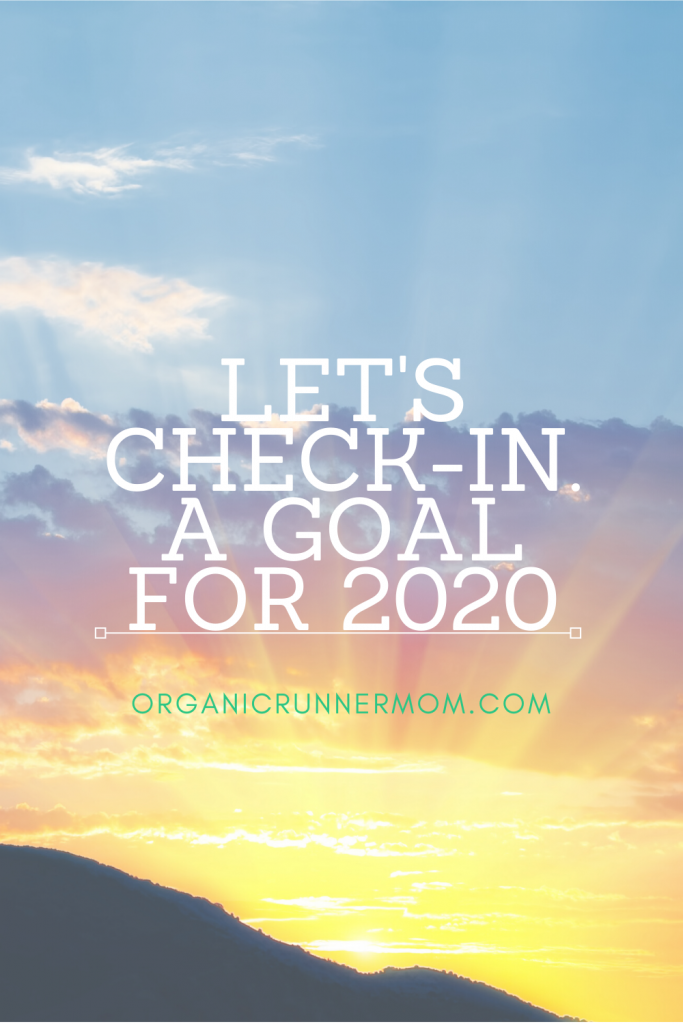 Let's Check-In. A goal for 2020
